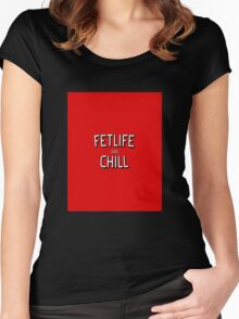 Funny and Chill - fun quote love cool pink kinky awesome red cute humor classic Women's Fitted Scoop T-Shirt