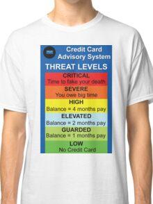Credit Card Bill : Threat Level Classic T-Shirt