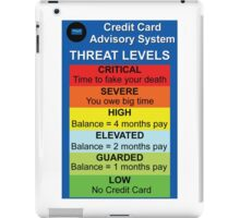 Credit Card Bill : Threat Level iPad Case/Skin