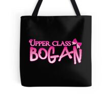 UPPER class bogan with girly bow Tote Bag