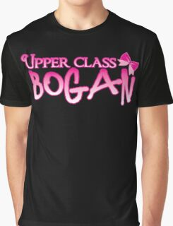 UPPER class bogan with girly bow Graphic T-Shirt