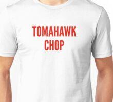 Tomahawk Chop Unisex T-Shirt