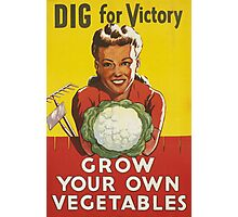 GROW YOUR OWN VEGETABLES! Photographic Print