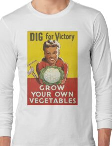 GROW YOUR OWN VEGETABLES! Long Sleeve T-Shirt