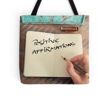 Motivational concept with handwritten text POSITIVE AFFIRMATIONS Tote Bag