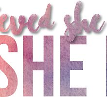 She Believed She Could So She Did Quote Sticker by amandaspac