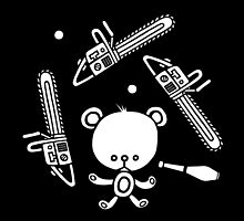 Cute Teddy Juggling 2 Balls, 3 Chainsaws and Club by TehStr4ngeOnes