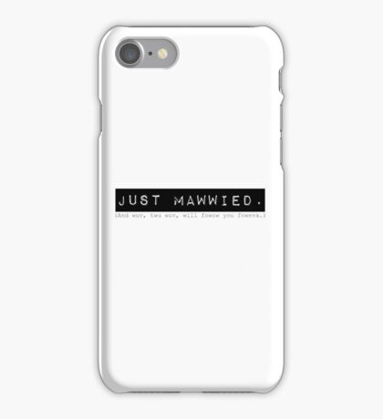 Mawwied iPhone Case/Skin