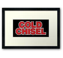 Cold Chisel Framed Print
