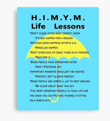 HIMYM Life Lessons Canvas Print