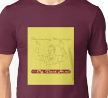 Incoming Message From the Big Giant Head Unisex T-Shirt
