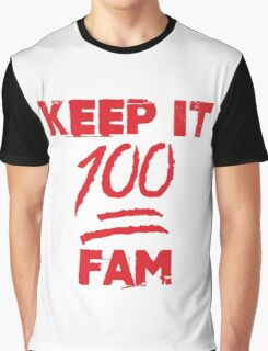 Keep it 100 fam - version 1 - Red Graphic T-Shirt