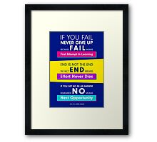 F.A.I.L. = First Attempt In Learning Framed Print