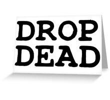 Drop Dead Punk Rock Greeting Card