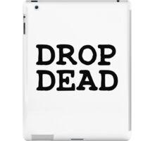 Drop Dead Punk Rock iPad Case/Skin
