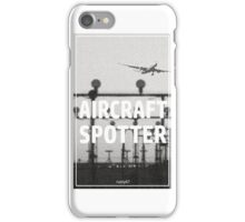 Aircraft spotter airport iPhone Case/Skin