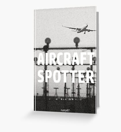Aircraft spotter airport Greeting Card