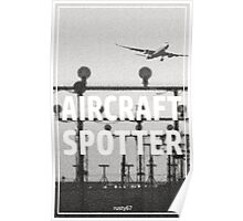 Aircraft spotter airport Poster