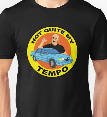 Not quite my tempo gifts merchandise redbubble for Not quite my tempo shirt