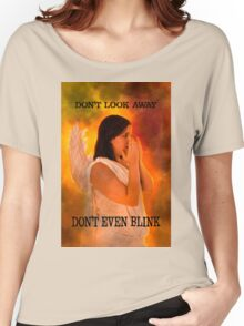 Don't look away. Don't even blink (Doctor Who) Women's Relaxed Fit T-Shirt