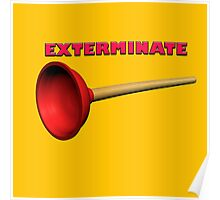 Exterminate (the Dalek race) Poster