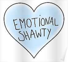 Emotional Shawty Poster