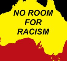 No Room for Racism - Aboriginal Flag (zoomed out) Sticker