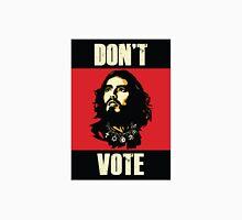 DONT VOTE T-SHIRT Unisex T-Shirt