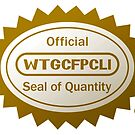 The WTGCFPCLI Seal of Quality by BionicWiggly