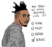 How Does Ol' Dirty Bastard Like It? by madpigeon