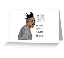 How Does Ol' Dirty Bastard Like It? Greeting Card