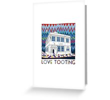 Love Tooting (Tooting Library) Greeting Card