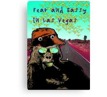 Fear and Sassy In Las Vegas Canvas Print
