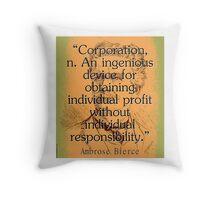 Corporation - Bierce Throw Pillow