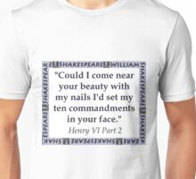 Could I Come Near Your Beauty - Shakespeare Unisex T-Shirt