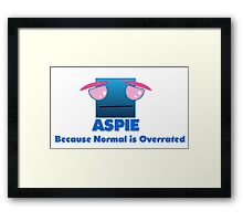 Aspie - Normal is Overrated Framed Print