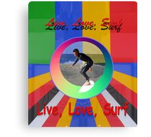 Live Love Surf holiday vacation water sports design Canvas Print