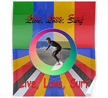 Live Love Surf holiday vacation water sports design Poster