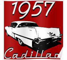 1957 Cadillac Poster