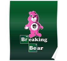 Breaking Bear (Care Bear Parody) Poster