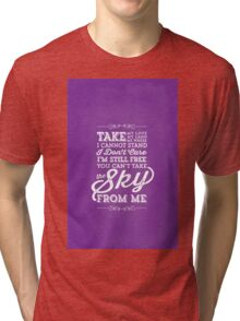 You Can't Take the Sky From Me - Purple Tri-blend T-Shirt