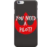 I Need A Pilot iPhone Case/Skin