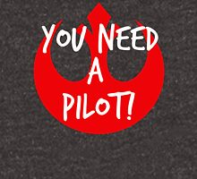 I Need A Pilot Unisex T-Shirt