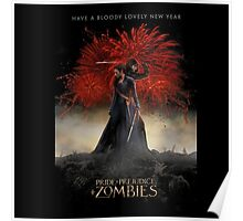 Pride and Prejudice and Zombies Movie - Have A Bloody Lovely New Year Poster