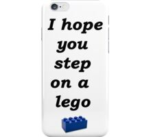 I hope you stand on a lego iPhone Case/Skin