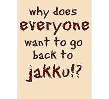 Jakku?! Photographic Print