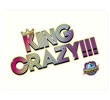 KING CRAZY!!! Persona 4: Dancing All Night Art Print