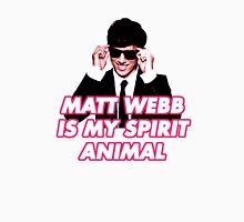 Matt Webb is My Spirit Animal Unisex T-Shirt