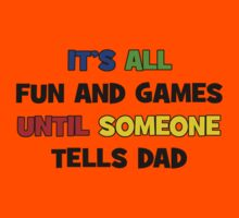 Fun and Games with Dad Kids Tee
