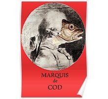 Marquis de Cod Poster